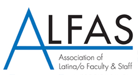 ALFAS-Association of Latina/o Faculty and Staff